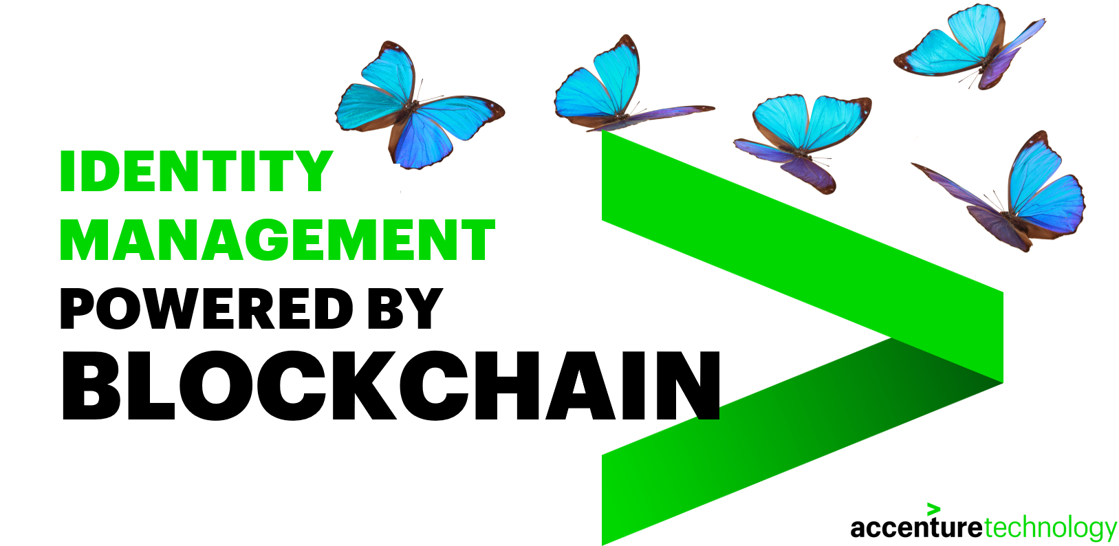 Identity Managment Powered by Blockchain - by Accenture