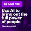 Tech Vision 2020: AI and me