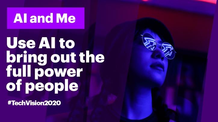 Tech Vision 2020: AI and me